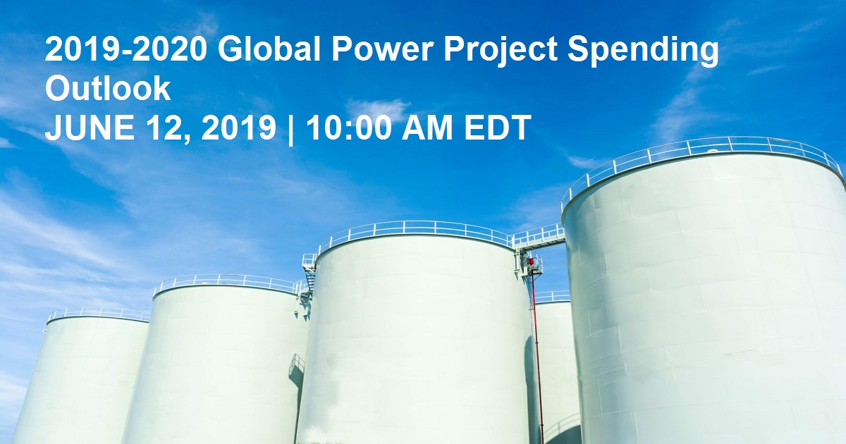 2019-2020 Global Power Project Spending Outlook