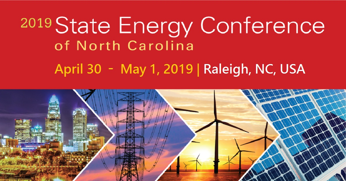 2019 State Energy Conference Of North Carolina | April 30-01, 2019