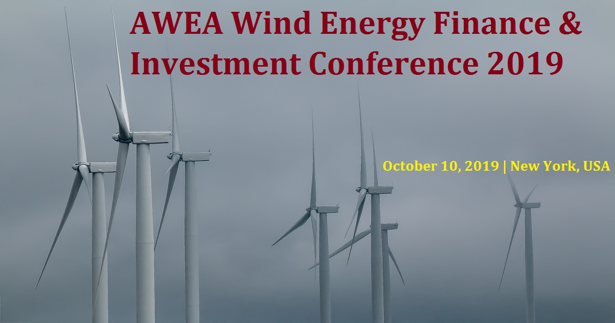AWEA Wind Energy Finance & Investment Conference 2019