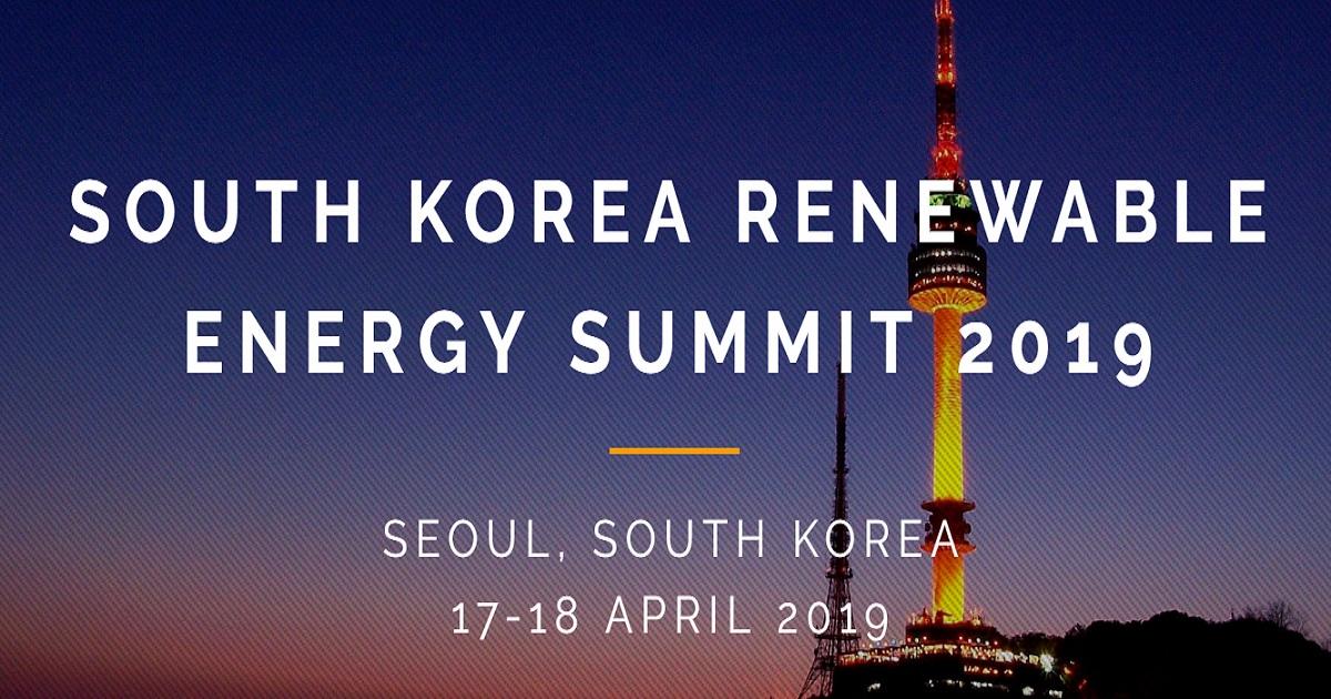 South Korea Renewable Energy Summit 2019 | April 17-18, 2019