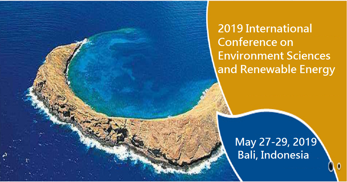 2019 International Conference on Environment Sciences and Renewable Energy