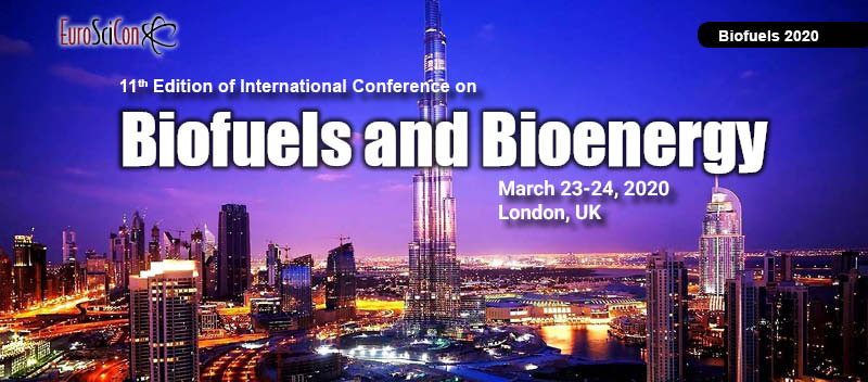 11th Edition of International Conference on Biofuels and Bioenergy