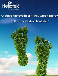 """ORGANIC PHOTOVOLTAICS – TRULY GREEN ENERGY: """"ULTRA-LOW CARBON FOOTPRINT"""""""